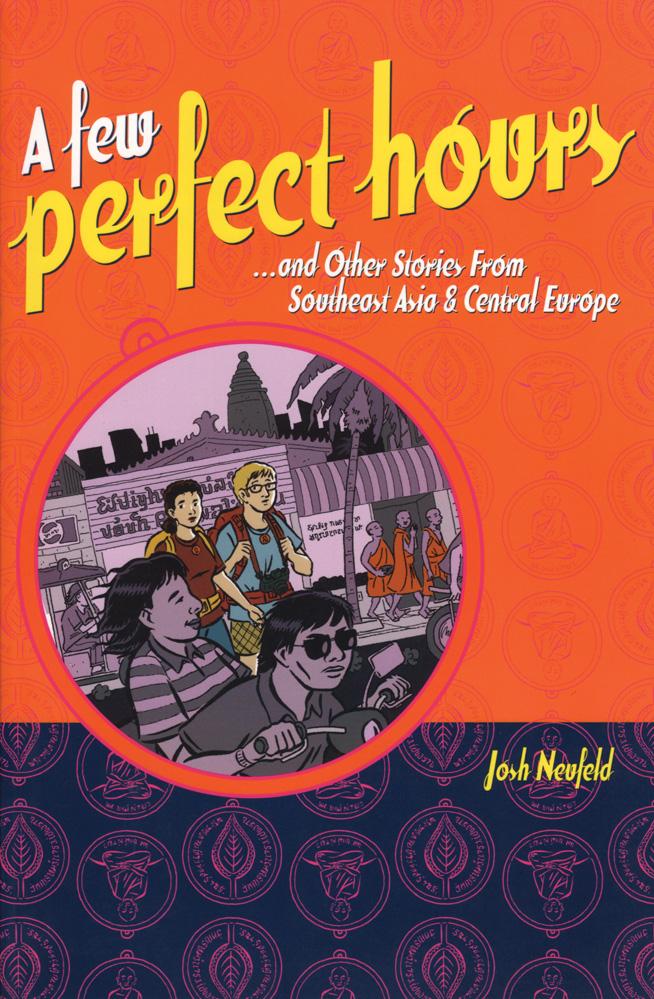 A Few Perfect Hours — Josh Neufeld